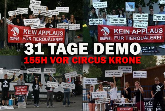 31 Tage Dauer-Demo oder auch: Sommerferien vor Circus Krone