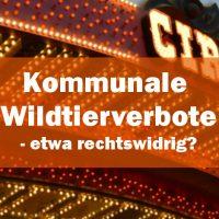 Kommunale Wildtierverbote – etwa rechtswidrig?