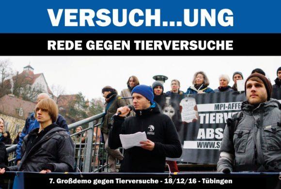 """Tierversuch…ung? Vorwärts in die Vergangenheit!"" – Rede gegen Tierversuche / Tübingen, 18.12.16"