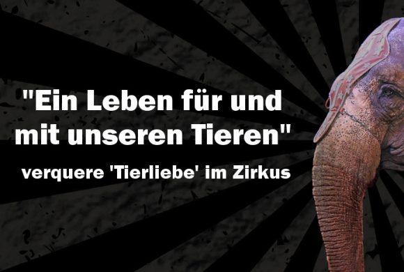 """""""Ein Leben für und mit unseren Tieren"""" – verquere 'Tierliebe' im Zirkus"""